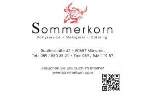 Metzgerei Sommerkorn aus München ist der professionelle Partner für Catering und Partyservice!