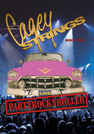 Cagey Strings - Partyrocknroller - Plakat Liveband, Partyband München